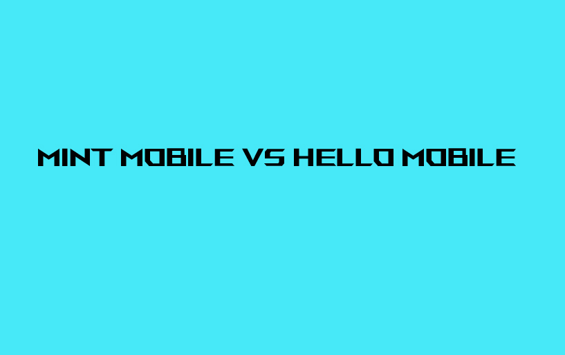 Mint-Mobile-VS-Hello-Mobile