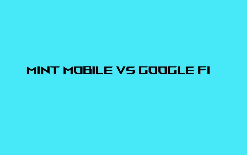 mint-mobile-vs-google-fi