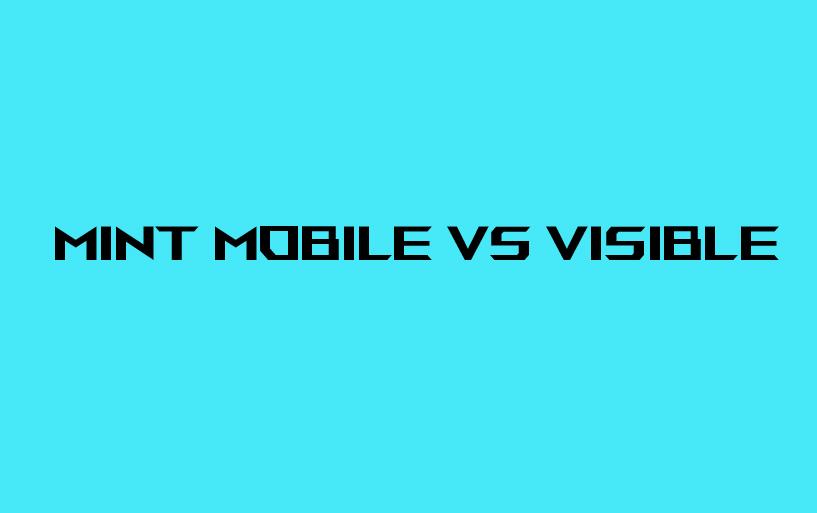 mint-mobile-vs-visible